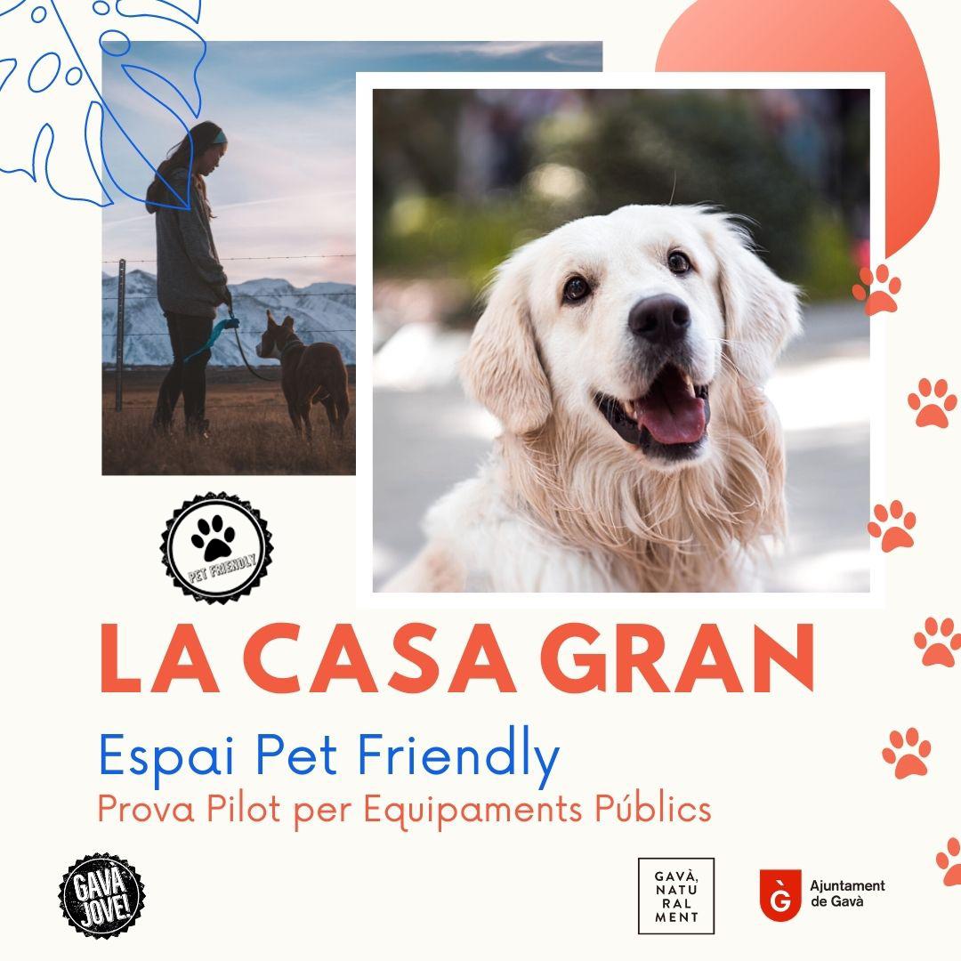 La Casa Gran, espai Pet friendly